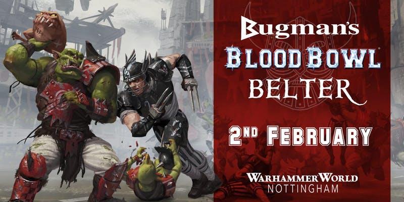 Bugman's Blood Bowl Belter